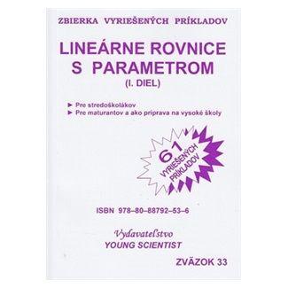 Marián Olejár: Lineárne rovnice s parametrom I.diel cena od 49 Kč