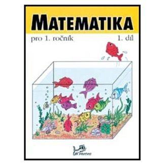 Hana Mikulenková, Josef Molnár: Matematika pro 1. ročník 1.díl cena od 33 Kč