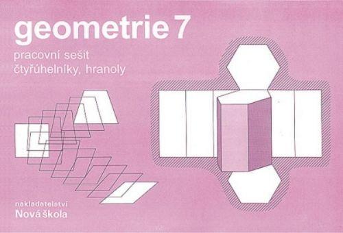 NOVÁ ŠKOLA Geometrie Pracovní sešit pro 7. ročník cena od 27 Kč