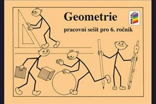 NOVÁ ŠKOLA Geometrie Pracovní sešit pro 6. ročník cena od 26 Kč