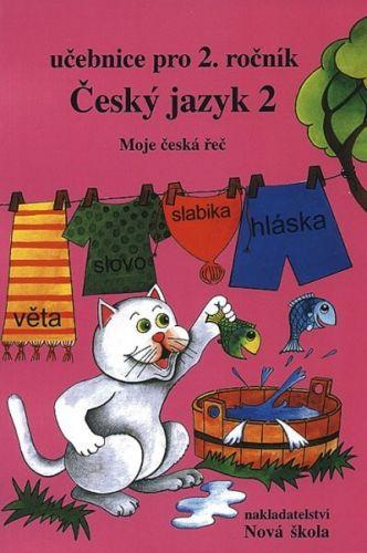 NOVÁ ŠKOLA Český jazyk 2 Učebnice pro 2. ročník cena od 79 Kč