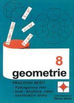 NOVÁ ŠKOLA Geometrie pro 8. ročník Pracovní sešit cena od 24 Kč