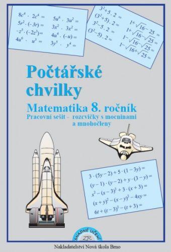 NOVÁ ŠKOLA Počtářské chvilky pro 8. ročník cena od 30 Kč