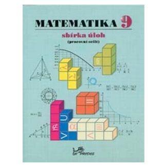 Josef Molnár: Matematika 9 Sbírka úloh cena od 39 Kč
