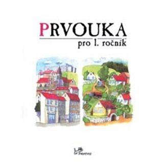 Hana Danihelková: Prvouka pro 1. ročník cena od 31 Kč