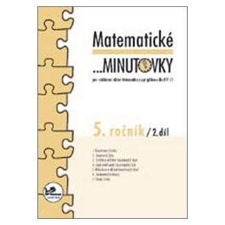 Hana Mikulenková, Josef Molnár: Matematické minutovky 5. ročník / 2. díl cena od 18 Kč