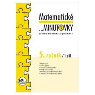 Josef Molnár: Matematické minutovky 5. ročník / 1. díl cena od 21 Kč
