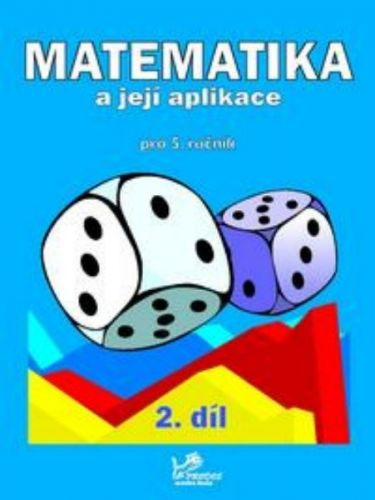 Hana Mikulenková: Matematika a její aplikace pro 5. ročník 2. díl cena od 39 Kč