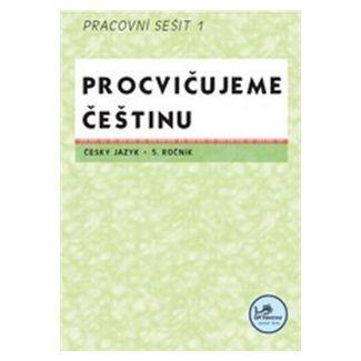 Hana Mikulenková: Procvičujeme češtinu Český jazyk 5.ročník Pracovní sešit I cena od 18 Kč