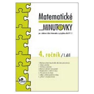 Hana Mikulenková: Matematické minutovky 4. ročník / 1. díl cena od 19 Kč
