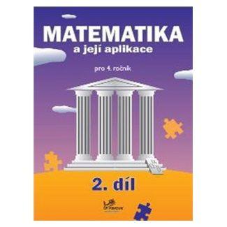 Josef Molnár: Matematika a její aplikace pro 4. ročník 2. díl cena od 39 Kč
