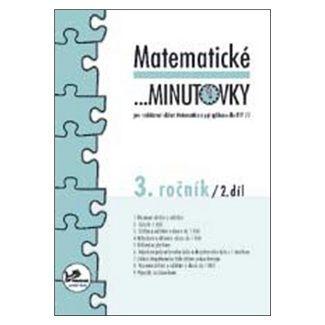 Hana Mikulenková, Josef Molnár: Matematické minutovky 3. ročník / 2. díl cena od 21 Kč
