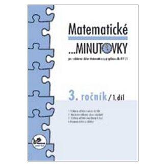 Josef Molnár, Hana Mikulenková: Matematické minutovky 3. ročník / 1. díl cena od 21 Kč