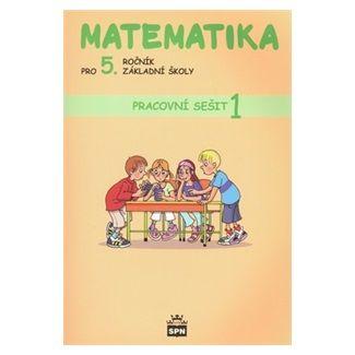 Matematika pro 5. ročník ZŠ - Pracovní sešit 1 cena od 51 Kč