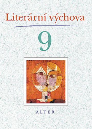 Marta Lískovcová: Literární výchova 9 cena od 39 Kč
