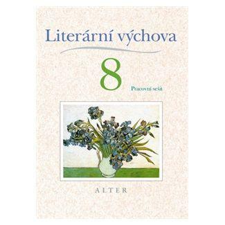 Kolektiv autorů: Literární výchova 8 Pracovní sešit cena od 49 Kč