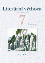 Kolektiv autorů: Literární výchova 7 Pracovní sešit cena od 40 Kč