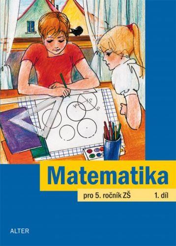 Jaroslava Justová: Matematika pro 5. ročník ZŠ 1.díl cena od 49 Kč