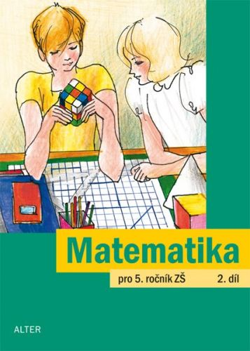 J. Justová: Matematika pro 5. ročník ZŠ 2.díl cena od 49 Kč