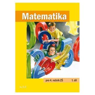 Kolektiv autorů: Matematika pro 4. ročník ZŠ 1.díl cena od 41 Kč