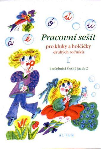 Bradáčová Lenka: Pracovní sešit pro kluky a holčičky druhých roč. II, k učebnici ČJ 2 cena od 29 Kč