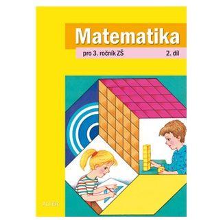 Blažková Růžena, Matoušková Květoslava: Matematika pro 3. ročník ZŠ 2. díl cena od 41 Kč