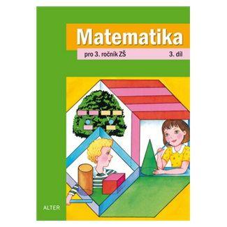 Matematika pro 3. ročník ZŠ - 3. díl cena od 41 Kč