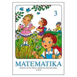 Kolektiv autorů: Matematika 3 cena od 38 Kč