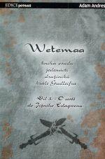 Adam Andres: Wetemaa - Díl 3. - O cestě do Jižního Edagwonu cena od 0 Kč