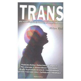 Milan Rýzl: Trans cena od 68 Kč