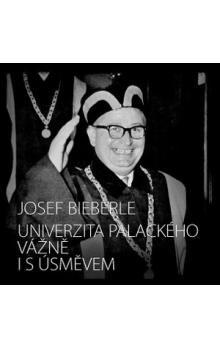 Olomoucké vzdělávací sdružení, O Univerzitě Palackého vážně i s úsměvem cena od 62 Kč