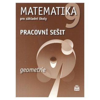 Jitka Boušková, Milena Brzoňová: Matematika 9 pro základní školy - Geometrie - Pracovní sešit cena od 61 Kč