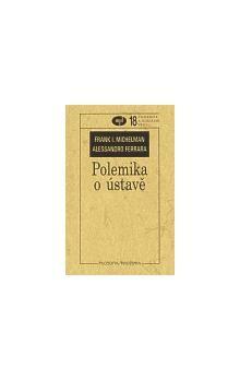Alessandro Ferrara, Frank I. Michelman: Polemika o ústavě cena od 74 Kč