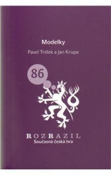 Pavel Trtílek, Jan Krupa: Modelky cena od 33 Kč