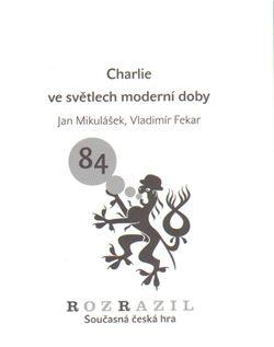 Jan Mikulášek: Charlie ve světlech moderní doby cena od 33 Kč
