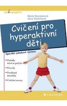 Kolektiv: Cvičení pro hyperaktivní děti cena od 80 Kč