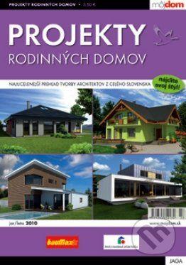 Jaga group Projekty rodinných domov jar/leto 2010 cena od 60 Kč