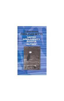 Lawrence Ferlinghetti, Topor: Nefér argumenty života. Rutiny cena od 68 Kč
