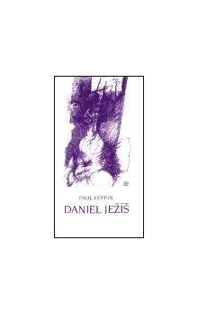 Paul Leppin: Daniel Ježíš cena od 41 Kč