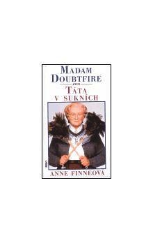 Anne Finneová: Madam Doubtfire aneb Táta v sukních cena od 44 Kč