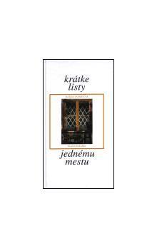 Magda Vášáryová: Krátke listy jednému mestu cena od 75 Kč