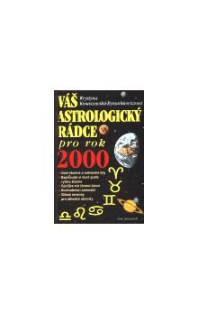Krystyna Konaszewska-Rymarkiewicz: Váš astrologický rádce pro rok 2000 cena od 42 Kč