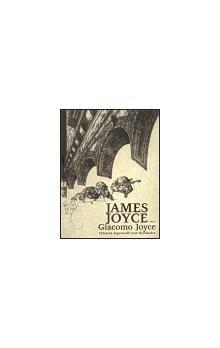 James Joyce, José Hernández: Giacomo Joyce cena od 74 Kč
