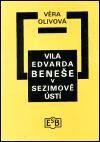 Společnost Edvarda Beneše Vila Edvarda Beneše v Sezimově Ústí cena od 87 Kč