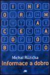 Michal Růžička: Informace a dobro cena od 72 Kč