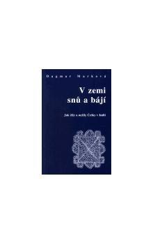 Dar Ibn Rushd V zemi snů a bájí cena od 67 Kč