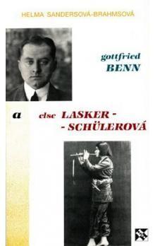 Helma Sandersová-Brahmsová: Gottfried Benn a Else Lasker-Schülerová cena od 15 Kč