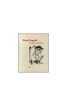 Zeno Kaprál: Namol střízliv cena od 83 Kč