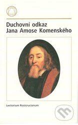 Lectorium Rosicrucianum Duchovní odkaz Jana Amose Komenského cena od 68 Kč