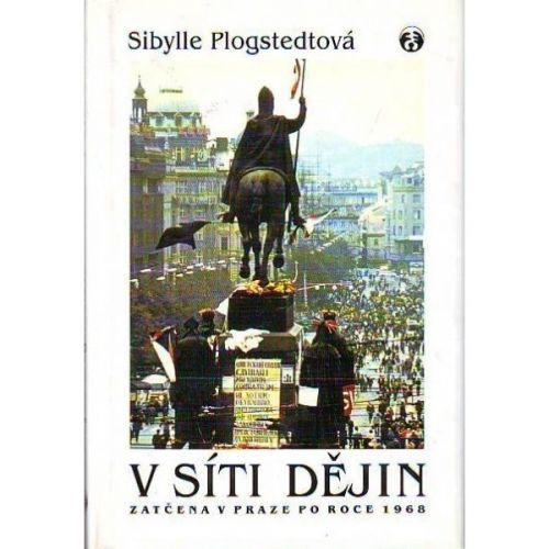 Sibylle Plogstedtová: V síti dějin cena od 59 Kč